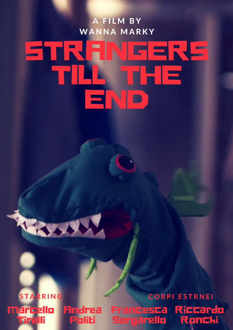 09 - Wanna Marky - Strangers till the end Poster